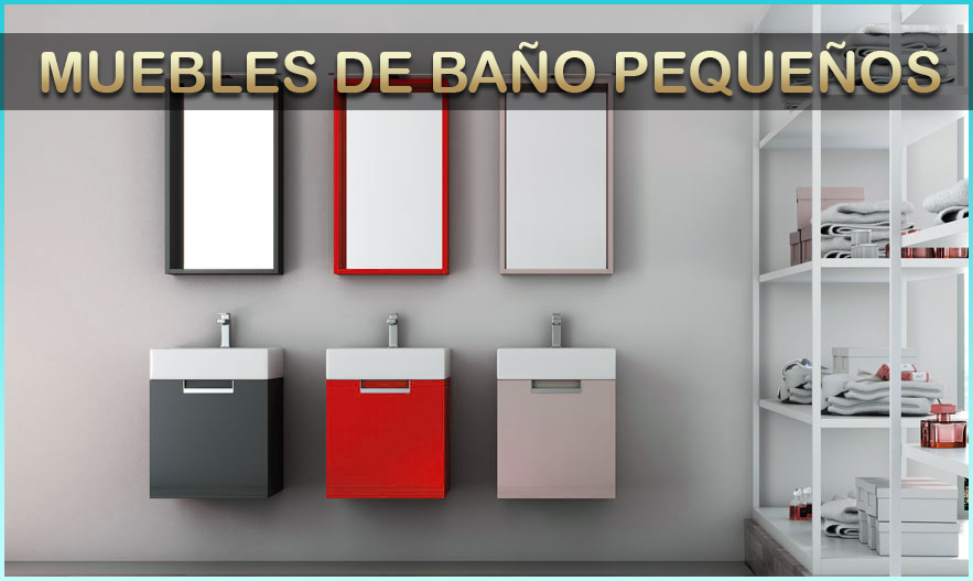 Muebles de baño pequeños